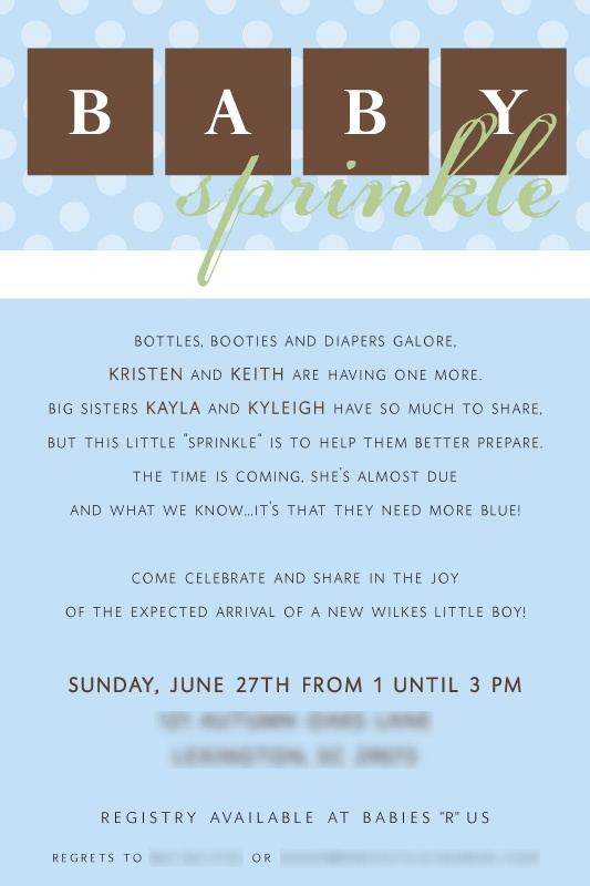 @Kelly Garner, I hate baby showers and it's tacky to have more than one, so you can just throw me a baby sprinkle. haha.    Baby shower invitation for a second/third/+ baby, great idea! Pinned for BabyBump, the #1 mobile pregnancy tracker with the built-in community for support and sharing