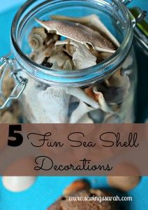 Have you come home from the beach with a load of pretty shells and are not sure what to do with them. Here are 5 Fun Sea Shell Decorations that are sure to remind you of good times at the beach year round.
