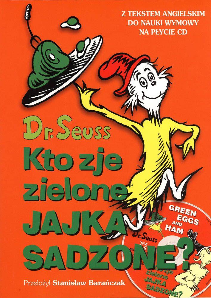 Kto zje zielone jajka sadzone? - Wydawnictwo Media Rodzina - Książki, Audiobooki, eBooki