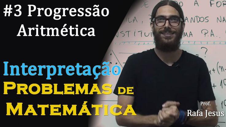 Interpretação de problemas (#3) | Progressão Aritmética