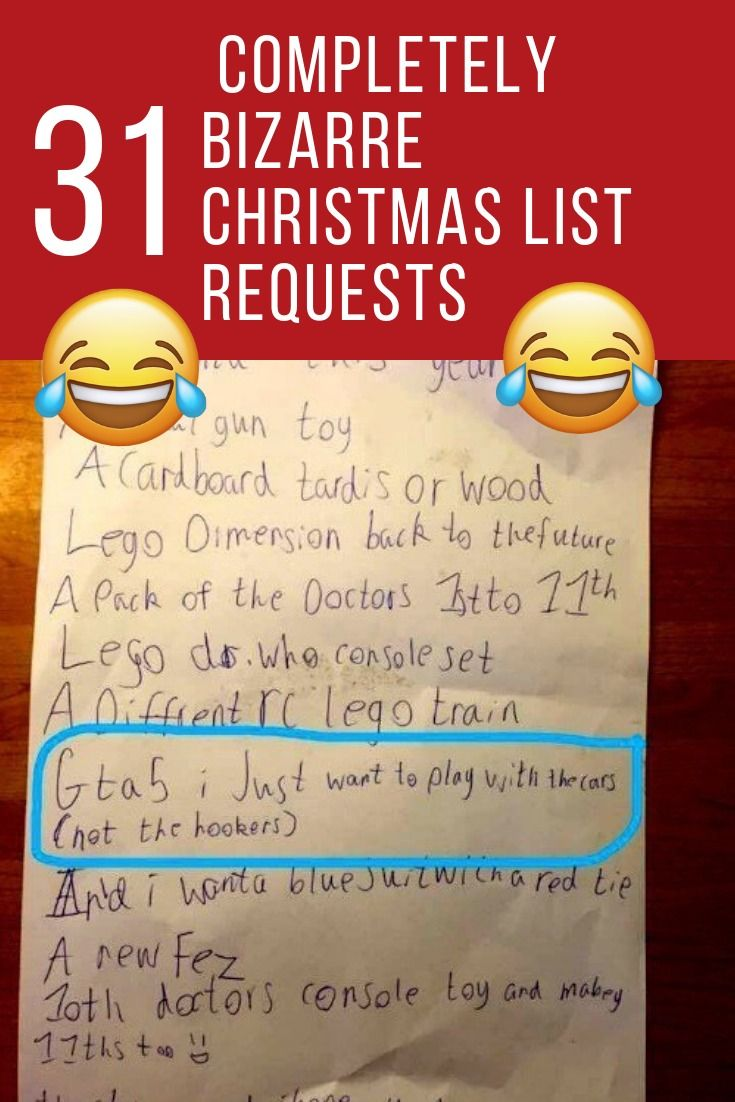 31 completely bizarre christmas list requests omg bizzarre weird wtf lol