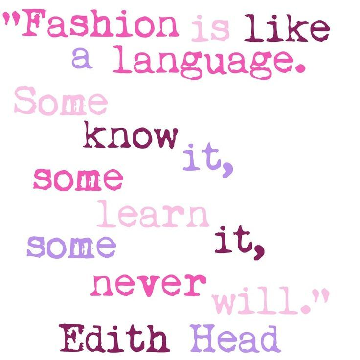 113 Best Beauty Fashion Style Quotes Images On