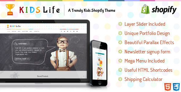 KidsLife Responsive Shopify Theme - Shopify eCommerce. http://themeforest.net/item/kidslife-responsive-shopify-theme/full_screen_preview/9322259