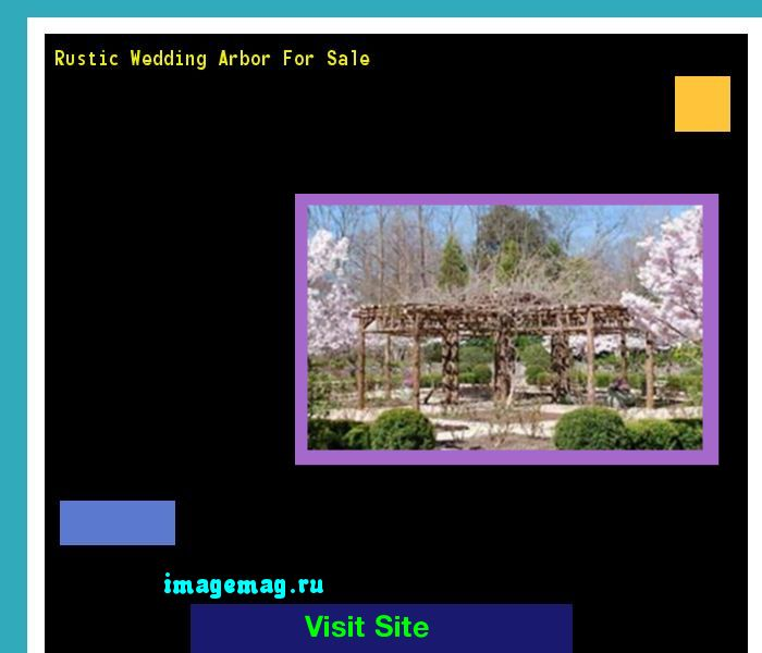 Rustic Wedding Arbor For Sale 220045 - The Best Image Search