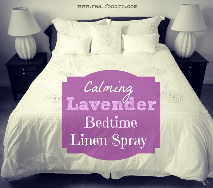 DIY Calming Lavender Bedtime Linen Spray (only three ingredients!) Non-toxic. Enhances relaxation!