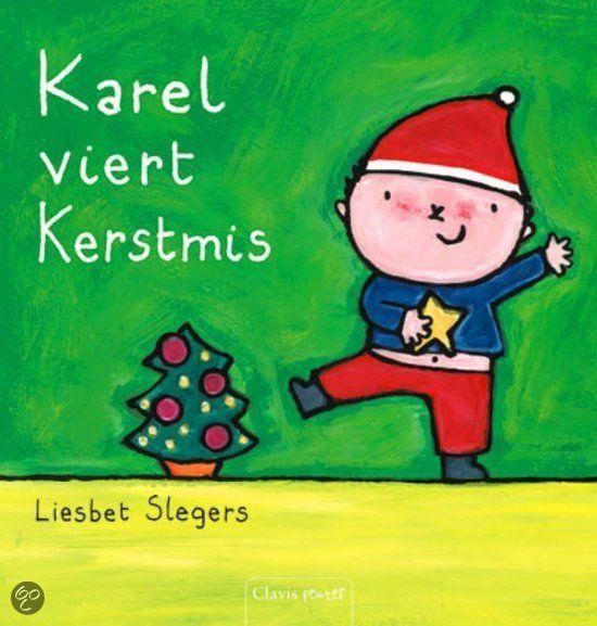 Karel viert Kerstmis   Liesbet Slegers