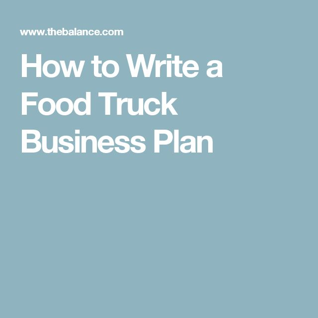 How to Write a Food Truck Business Plan