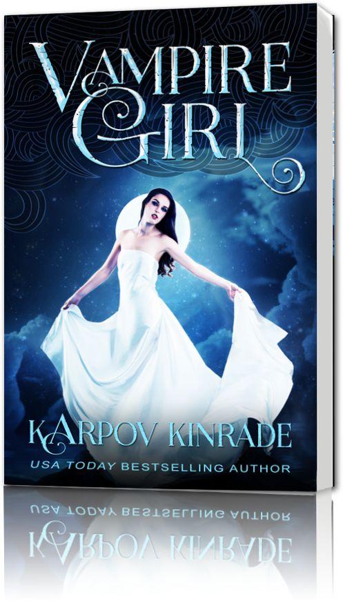 Vampire Girl by Karpov Kinrade (read April 2016)