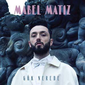 Mabel Matiz - Gel