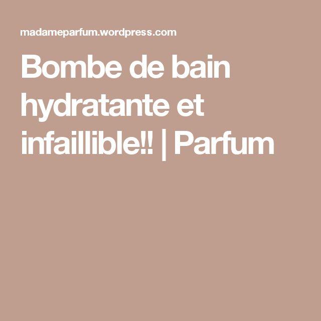Bombe de bain hydratante et infaillible!! | Parfum