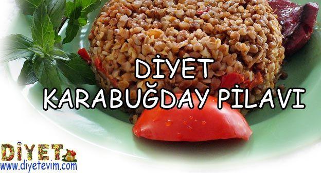 diyet karabuğday pilavı