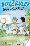 FUN/ARE Boyz Rule! Basketball Buddies