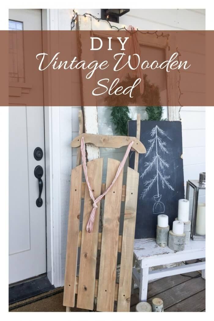 DIY Vintage wooden sled for under 10 dollars!!  Amazing!