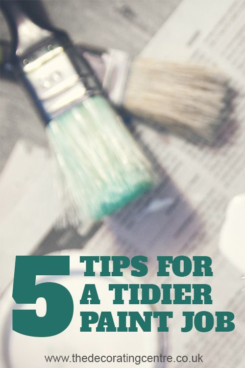 May your next decorating project be less messy! 5 Tips for a Tidier Paint Job - The Decorating Centre Wetherby