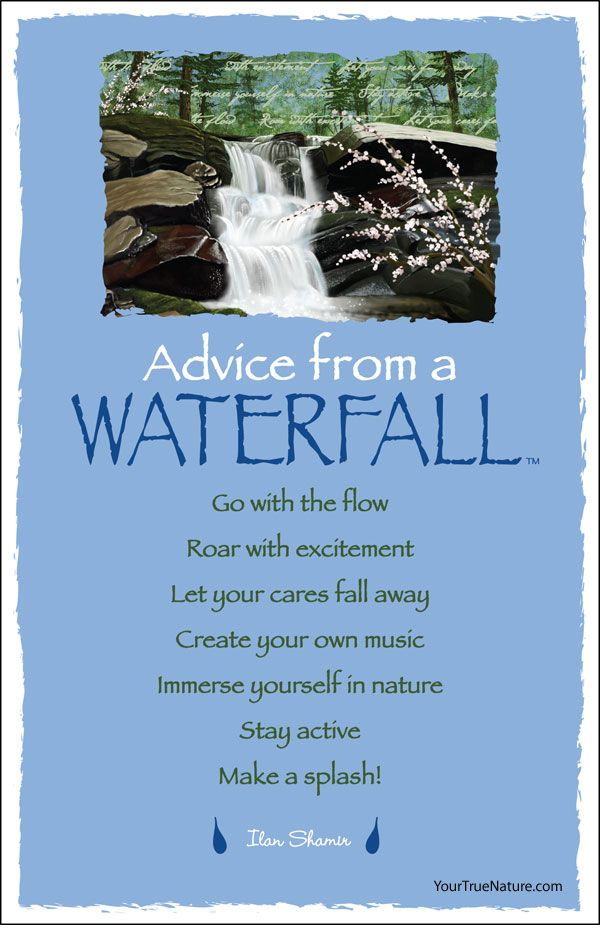 Advice From A Waterfall Earth Mountain Desert Sky Waterfall Quotes Advice