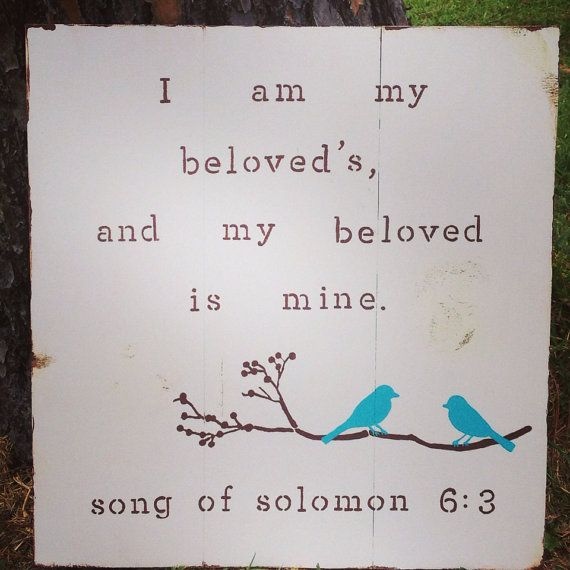 Song of Solomon 6:4 I am my beloveds and my beloved is mine wedding sign pallet handpainted sign lovebirds on limb you choose colors