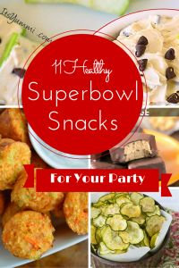 11 Healthy Superbowl Snacks for Your Party!