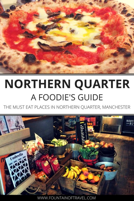 Fountain of Travel A Foodie's Guide to Restaurants in Northern Quarter Manchester