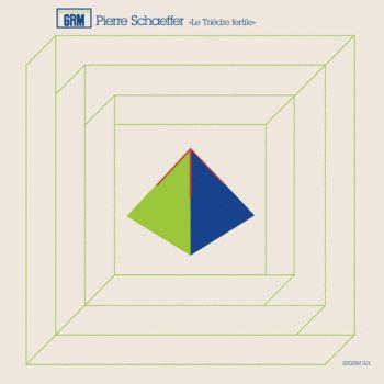 Pierre Schaeffer - Le Trièdre fertile (Recollection GRM)