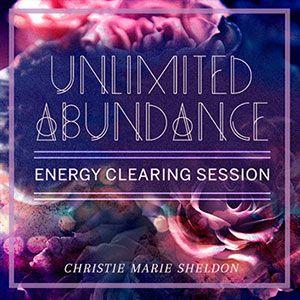 Unlimited Abundance - Free Session with Christie Marie Sheldon http://yourlifecreation.com/unlimited-abundance-free