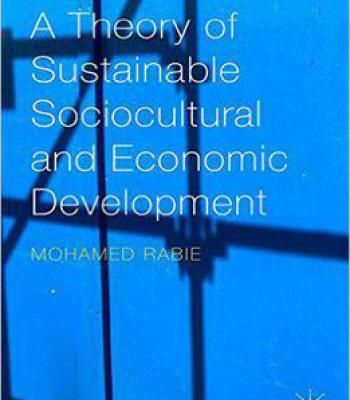 A Theory Of Sustainable Sociocultural And Economic Development PDF