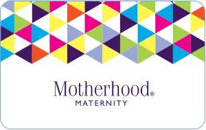 Motherhood Electronic Gift Card- I need nursing bras. :)