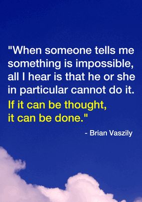 When someone tells me something is impossible.... inspirational sales quotes