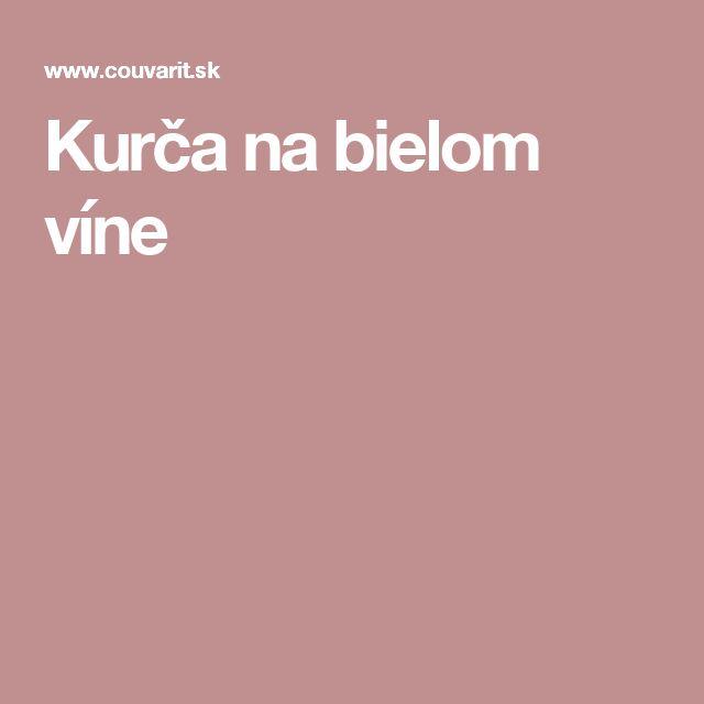Kurča na bielom víne