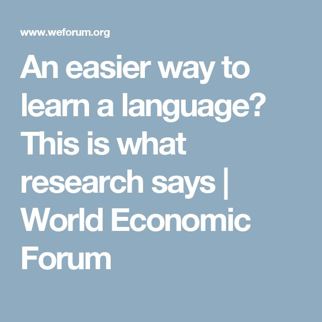 An easier way to learn a language? This is what research says | World Economic Forum