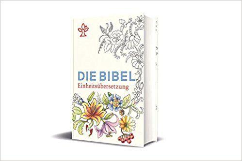 Die Bibel mit Sonderseiten zum Ausmalen: Gesamtausgabe. Revidierte Einheitsübersetzung 2017: Amazon.de: Bücher