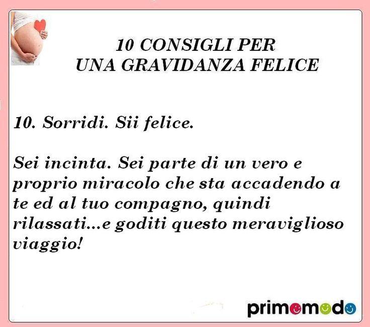 10 consigli per una gravidanza felice. Consiglio numero 10 - Sorridi!  http://www.primomodo.com/10-consigli-per-una-gravidanza-felice.html