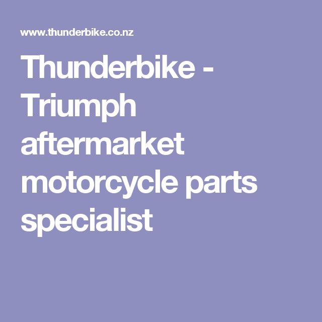 Thunderbike - Triumph aftermarket motorcycle parts specialist