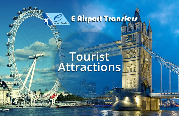 E Airport Transfers provides excellent tourist attractions, place of interest where tourists visit, natural and built beauty offering leisure, adventure, amusement for aging travellers. #taxi #travel #london #airporttaxi #minicab #Minibus #airporttransfers