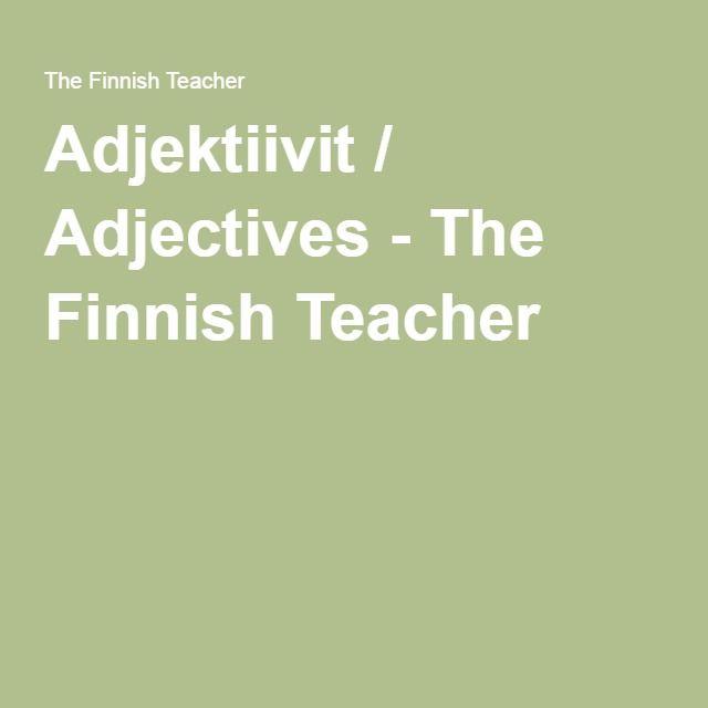 Adjektiivit / Adjectives - The Finnish Teacher