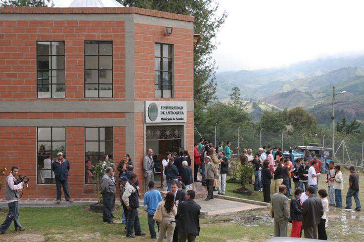 La llegada de la UdeA a Sonsón. Una universidad con sede y presencia permanente en la región.