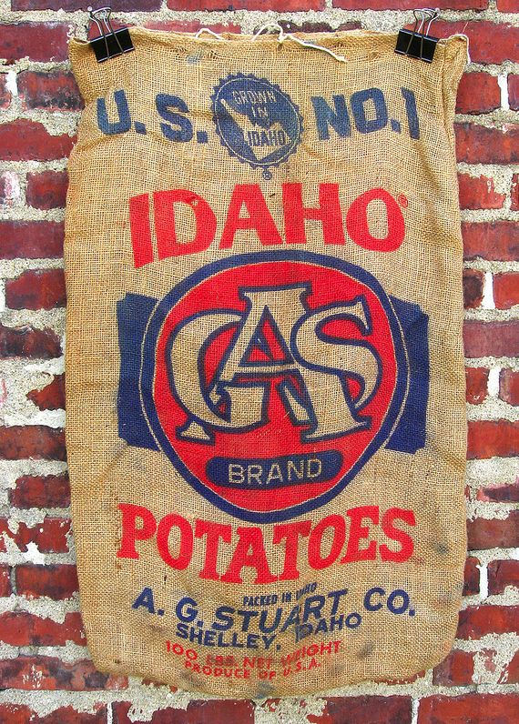 Idaho Potatoes-I have my dad looking for one of these for me. WANTED: ID potato burlap bag.