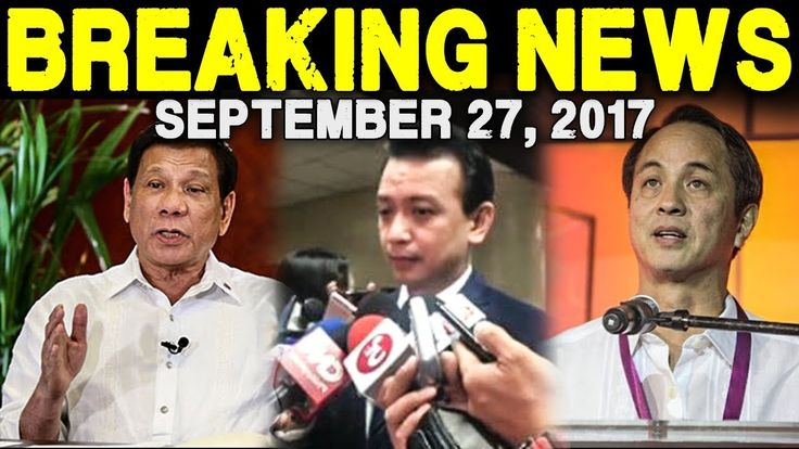 BREAKING NEWS TODAY SEPTEMBER 27, 2017 -  PRES. DUTERTE l TRILLANES l GA...