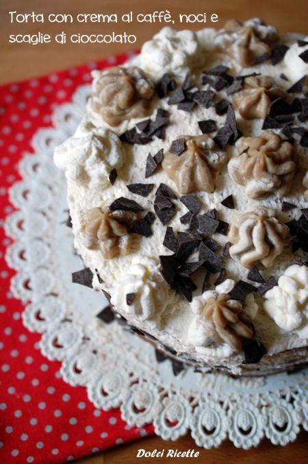 Torta con crema al caffè, noci e scaglie di cioccolato. #torta #tortadicompleanno #birthcake #cake #coffeecream