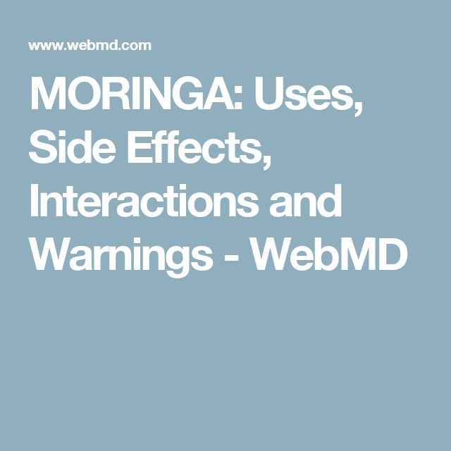 MORINGA: Uses, Side Effects, Interactions and Warnings - WebMD