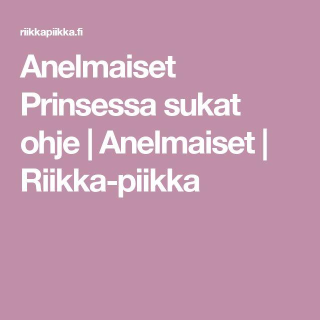 Anelmaiset Prinsessa sukat ohje | Anelmaiset | Riikka-piikka