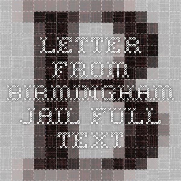 Letter From Birmingham Jail Persuasive Essay - Write my art term paper ...