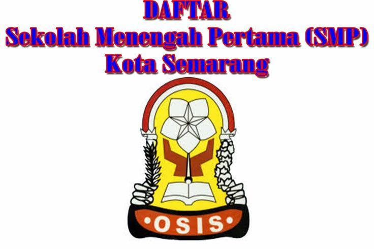 Daftar Sekolah Menengah Pertama (SMP) Semarang - Media Semarang