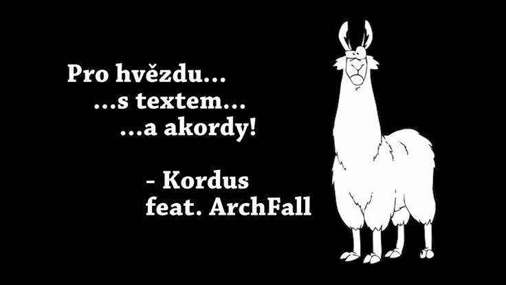 """Václav """"Kordus"""" Koryčánek feat. Archfall - Pro hvězdu"""