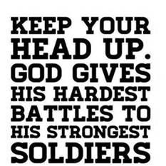 Can't wait to be a real soldier! I think I'll be good at it. I'm learning to stay tough now! :) always stay positive through thick and thin!! God is always watching out for you and he makes things happen to you for a reason and in the end of that you become a stronger person!!:)(: <3