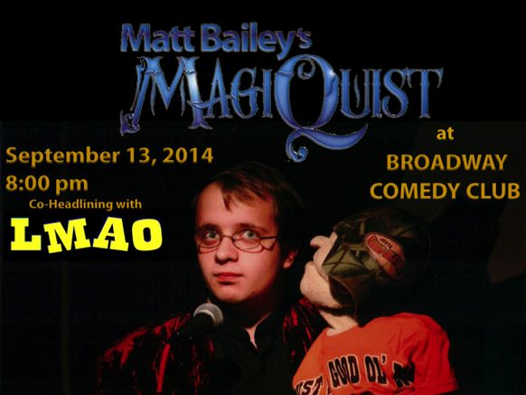 #LMAO Off Broadway with Magiquist September 13, 2014 at 8pm #Broadway #Comedy #Club #NYC