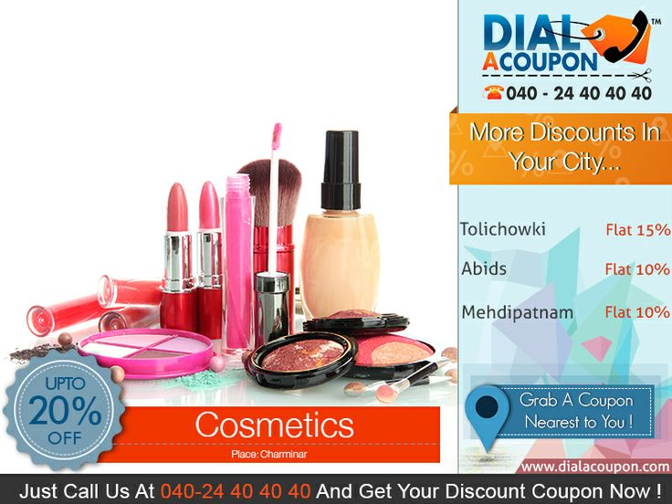 Enhance Your Beauty By Using Cosmetics And Look Special On Your Special Day. Get The Best Discount With Dial A Coupon. Call On 040 24 40 40 40  Now Or Logon To www.DialACoupon.Com Now And Get Your Discount Coupon.