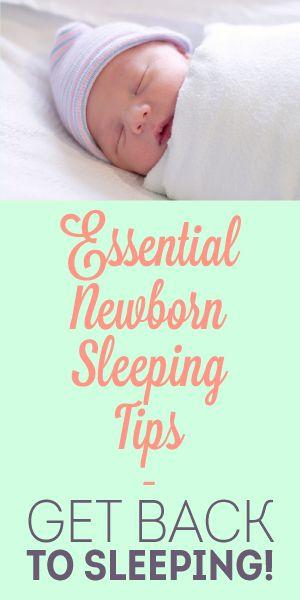 Essential newborn sleeping tips.