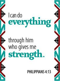 This week's family devotion from Thriving Family magazine focuses on Philippians 4:13.
