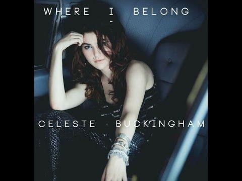 Celeste Buckingham - I'm Not Sorry (lyrics) - YouTube