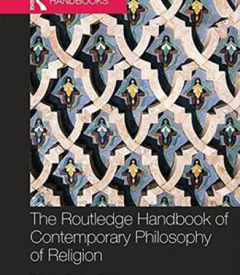The Routledge Handbook Of Contemporary Philosophy Of Religion PDF